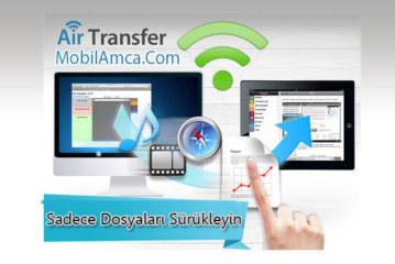 Air Transfer ile iTunes Kullanmadan Dosyalarınızı Atın!