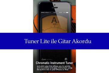 Tuner Lite ile Gitarınızı Akort Edin!