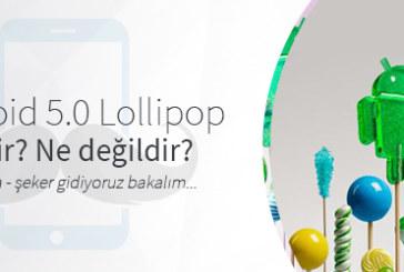 Android 5.0 Lollipop ile Gelecekler