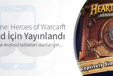 Hearthstone: Heroes of Warcraft Android İçin Yayınlandı