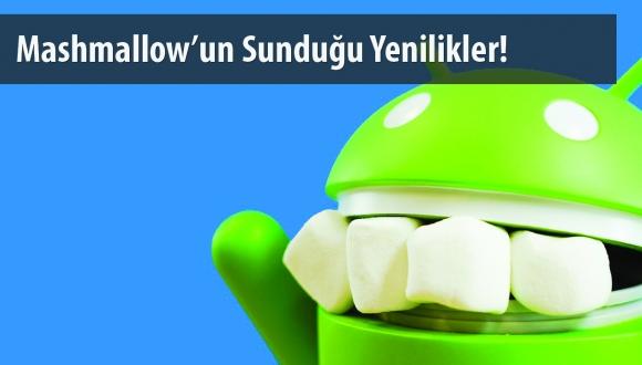 marshmallow-ozellikleri-1445685597.jpg